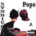 Pope Love & Bullets