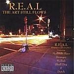 Real The Art Still Flows