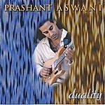 Prashant Aswani Duality
