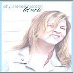 Phylis Renee Marconi Let Me In