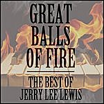 Jerry Lee Lewis Great Balls Of Fire: The Best Of Jerry Lee Lewis