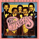 The Whispers This Kind Of Lovin'