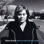 Marie Frank Where The Wind Turns The Skin To Leather