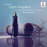 Michel Plasson Xia Guan Earth Requiem