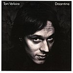 Tom Verlaine Dreamtime