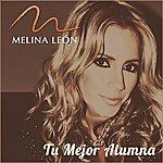 Melina León Tu Mejor Alumna