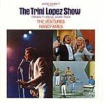 Trini Lopez The Trini Lopez Show: Original Tv Special Soundtrack