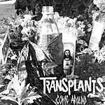 Transplants Come Around
