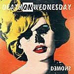 Death On Wednesday Demons