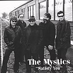 The Mystics Satisfy You - Do Not Use