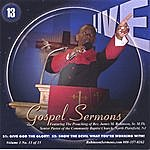 """Pastor James Michael Robinson, Sr Live Gospel Sermons Volume One Cd Number """"13"""" *giving God The Glory* & *show The Devil What Your Working With*"""