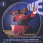 """Pastor James Michael Robinson, Sr Live Gospel Sermons Volume One Cd Number """"7"""" *we Are The Good News People* & *keep Your Testimony Real*"""