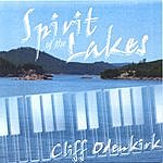 Cliff Odenkirk Spirit Of The Lakes