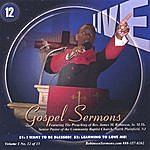 """Pastor James Michael Robinson, Sr Live Gospel Sermons Volume One Cd Number """"12"""" *i Want To Be Blessed* & *learning To Love Me*"""