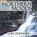 Cliff Odenkirk Northern Moods