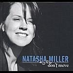 Natasha Miller Don't Move