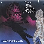 The Nite Lights I Was Born A Man