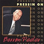 Barron Peeler Pressin` On
