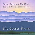 Patti Moran McCoy The Gospel Truth