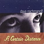 Dave Nachmanoff A Certain Distance