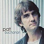 Pat Buchanan Pat Buchanan