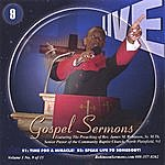 """Pastor James Michael Robinson, Sr Live Gospel Sermons Volume One Cd Number """"9"""" *time For A Miracle* & *speak Life To Somebody*"""