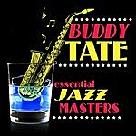 Buddy Tate Essential Jazz Masters
