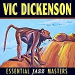 Vic Dickenson Essential Jazz Masters