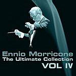 Ennio Morricone Ennio Morricone, The Ultimate Collection, Vol. 4