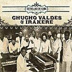 Chucho Valdés Estrellas De Cuba: Chucho Valdes E Irakere