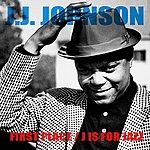 J.J. Johnson J.J. Johnson: First Place / J Is For Jazz
