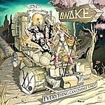 Awake Everything Can Change Tonight - Ep