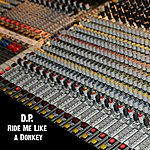 D.P. Ride Me Like A Donkey - Single