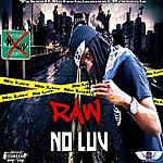 Raw No Luv