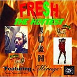 Fresh The Hottest (Feat. Mirage)
