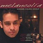 Manuel Valera Melancolía Feat. Seamus Blake | Ben Street | Antonio Sanchez.
