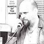 Moes Haven March: Of The Aliens