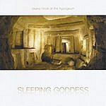 Hiroki Okano Sleeping Goddess (At The Hypogeum)