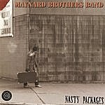 The Maynard Brothers Band Nasty Packages