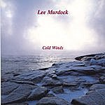Lee Murdock Cold Winds