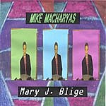 Mike Macharyas Mary J. Blige