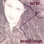 Meredith LeVande Half Her