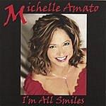 Michelle Amato I'm All Smiles