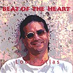 Louis Atlas Beat Of The Heart