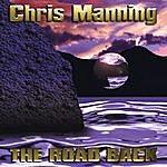 Chris Manning The Road Back