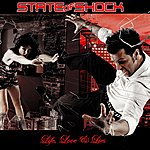 State Of Shock Life, Love & Lies
