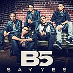 B5 Say Yes
