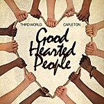 Third World Good Hearted People (Feat. Capleton) - Single
