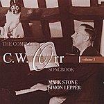 Mark Stone The Complete C.W. Orr Songbook, Vol. 1