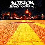 Boston Surrounding Me (Single)